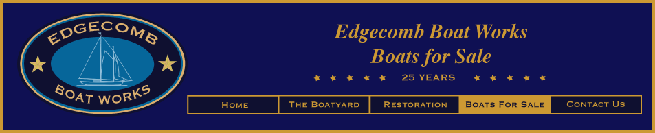 Edgecomb Boat Works - Boats for Sale