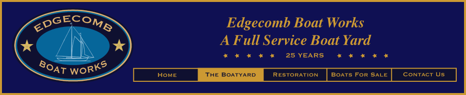 Edgecomb Boat Works - A Full Service Boat Yard